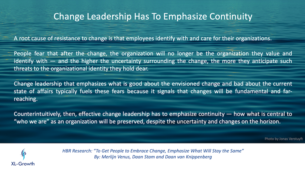 Change Leadership Has To Emphasize Continuity